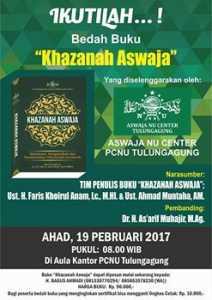 Bedah Buku Khazanah Aswaja, 19 Februari 2017 di PCNU Kab. Tulungangung