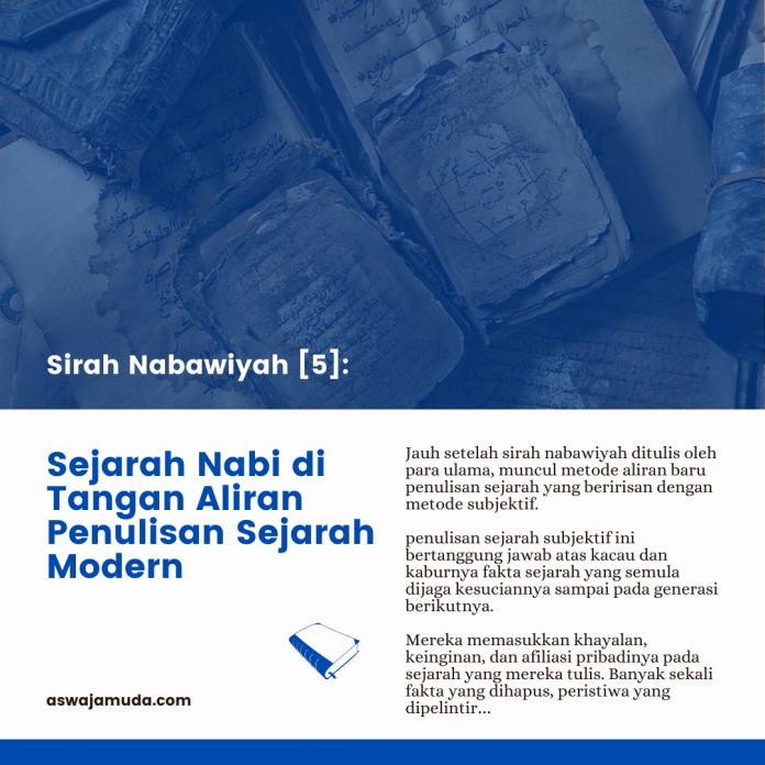 Sejarah Nabi di Tangan Aliran Penulisan Sejarah Modern